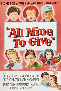 Best Romance Movies of 1957 : All Mine to Give