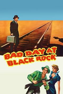 Best Thriller Movies of 1955 : Bad Day at Black Rock
