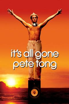 Best Music Movies of 2004 : It's All Gone Pete Tong
