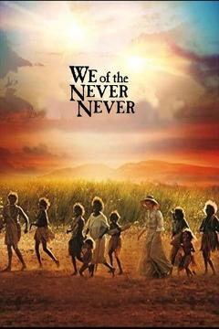 Best Western Movies of 1982 : We of the Never Never