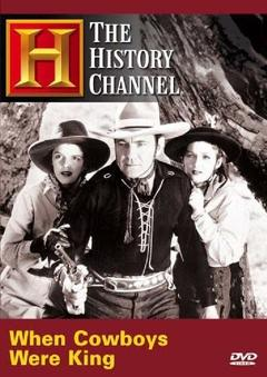 Best Western Movies of 2003 : Time Machine: When Cowboys Were King