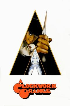 Best Drama Movies of 1971 : A Clockwork Orange