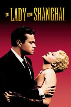 Best Drama Movies of 1947 : The Lady from Shanghai