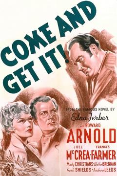 Best Romance Movies of 1936 : Come and Get It