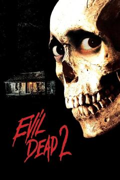 Best Fantasy Movies of 1987 : Evil Dead II