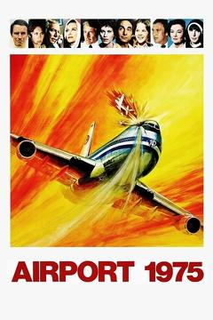 Best Action Movies of 1974 : Airport 1975