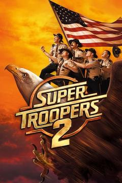 Best Mystery Movies of 2018 : Super Troopers 2