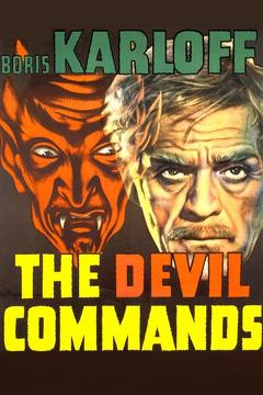 Best Horror Movies of 1941 : The Devil Commands