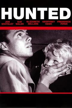 Best Crime Movies of 1952 : Hunted