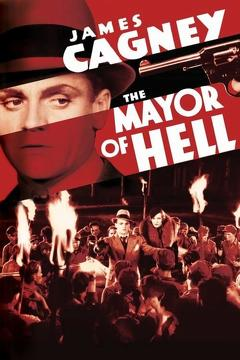 Best Crime Movies of 1933 : The Mayor of Hell