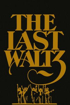 Best Music Movies of 1978 : The Last Waltz