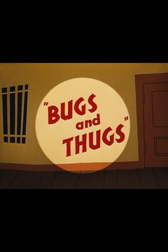 Best Animation Movies of 1954 : Bugs and Thugs