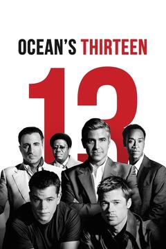 Best Crime Movies of 2007 : Ocean's Thirteen