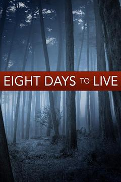 Best Tv Movie Movies of 2006 : Eight Days to Live