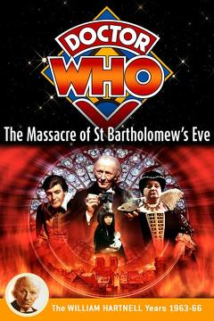 Best History Movies of 1966 : Doctor Who: The Massacre of St Bartholomew's Eve