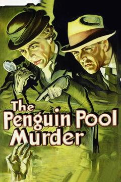 Best Mystery Movies of 1932 : The Penguin Pool Murder