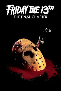 Best Horror Movies of 1984 : Friday the 13th: The Final Chapter