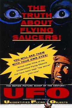 Best Documentary Movies of 1956 : Unidentified Flying Objects: The True Story of Flying Saucers