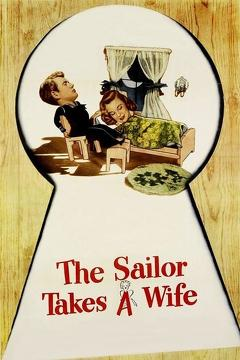 Best Romance Movies of 1945 : The Sailor Takes a Wife