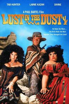 Best Western Movies of 1984 : Lust in the Dust