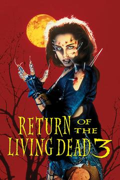 Best Comedy Movies of 1993 : Return of the Living Dead 3