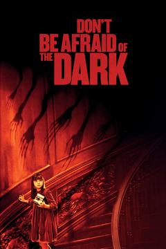 Best Thriller Movies of 2010 : Don't Be Afraid of the Dark