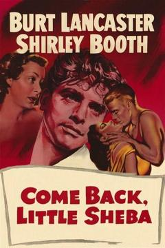 Best Romance Movies of 1952 : Come Back, Little Sheba