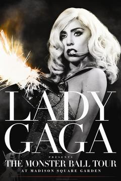 Best Music Movies of 2011 : Lady Gaga Presents: The Monster Ball Tour at Madison Square Garden