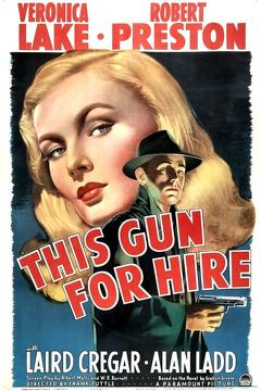 Best Crime Movies of 1942 : This Gun for Hire