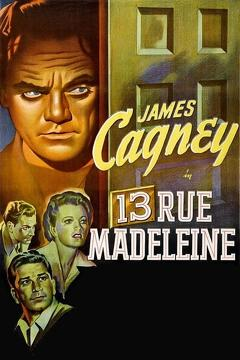 Best Thriller Movies of 1947 : 13 Rue Madeleine