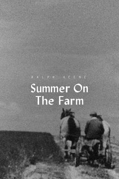 Best Documentary Movies of 1943 : Summer on the Farm