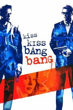 Best Crime Movies of 2005 : Kiss Kiss Bang Bang