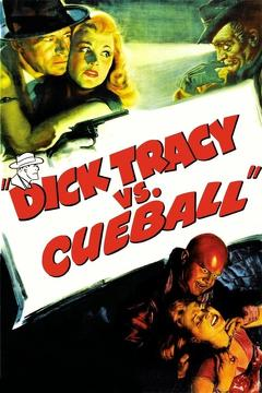Best Action Movies of 1946 : Dick Tracy vs. Cueball