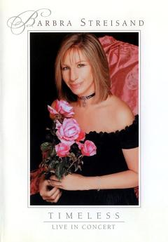 Best Music Movies of 2001 : Barbra Streisand - Timeless: Live in Concert