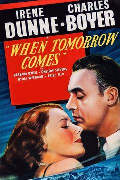 Best Drama Movies of 1939 : When Tomorrow Comes