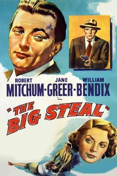 Best Thriller Movies of 1949 : The Big Steal