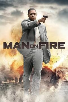 Best Thriller Movies of 2004 : Man on Fire