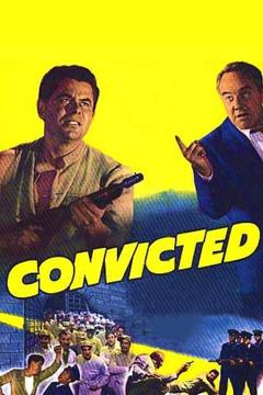 Best Action Movies of 1950 : Convicted