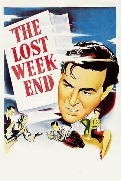 Best Drama Movies of 1945 : The Lost Weekend