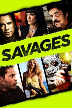 Best Crime Movies of 2012 : Savages