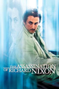 Best History Movies of 2004 : The Assassination of Richard Nixon