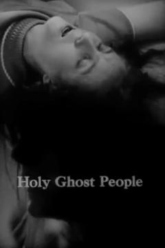 Best Documentary Movies of 1967 : Holy Ghost People