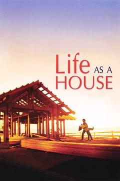 Best Drama Movies of 2001 : Life as a House