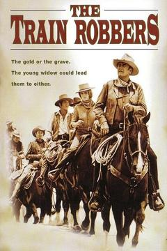 Best Action Movies of 1973 : The Train Robbers