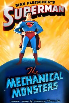 Best Animation Movies of 1941 : Superman: The Mechanical Monsters