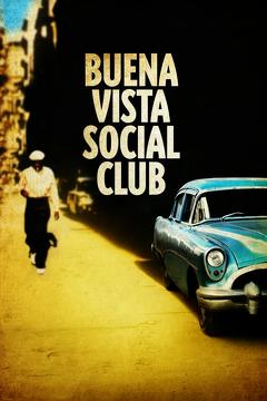 Best Documentary Movies of 1999 : Buena Vista Social Club