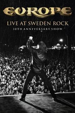 Best Music Movies of 2013 : Europe: Live at Sweden Rock - 30th Anniversary Show