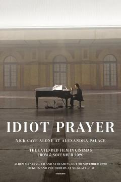 Best Music Movies of This Year: Idiot Prayer: Nick Cave Alone at Alexandra Palace