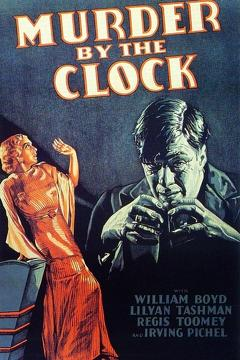 Best Horror Movies of 1931 : Murder by the Clock