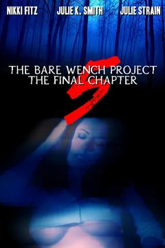 Best Horror Movies of 2003 : The Bare Wench Project 5: The Final Chapter